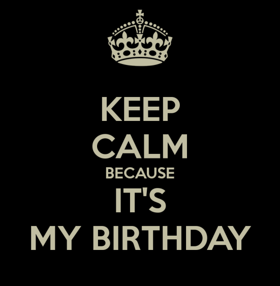 Keep-calm-because-it-s-my-birthday-191
