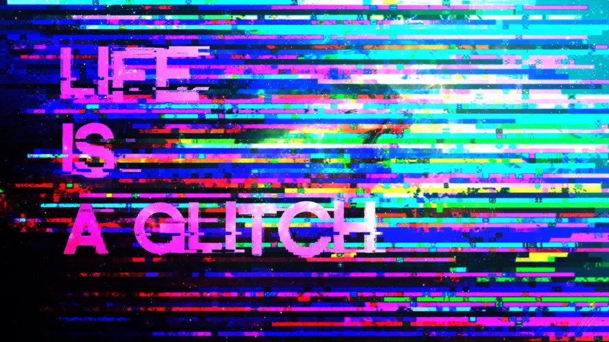 life_is_a_glitch___wallpaper_by_me_by_pawlakkonrad-d6dr8k8